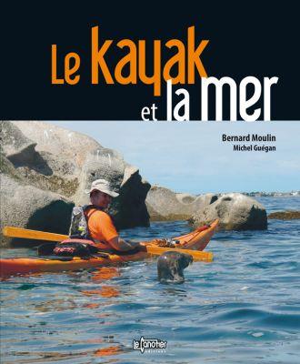 Le kayak et la mer bernard Moulin